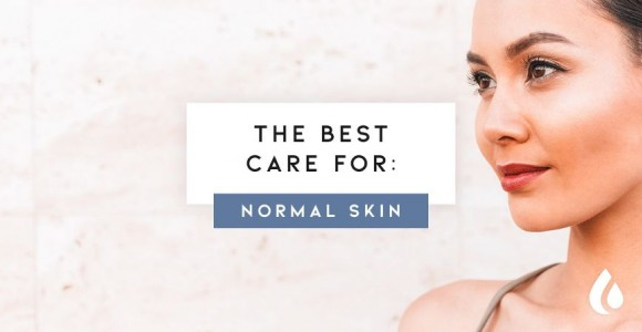 How to take care for normal skin